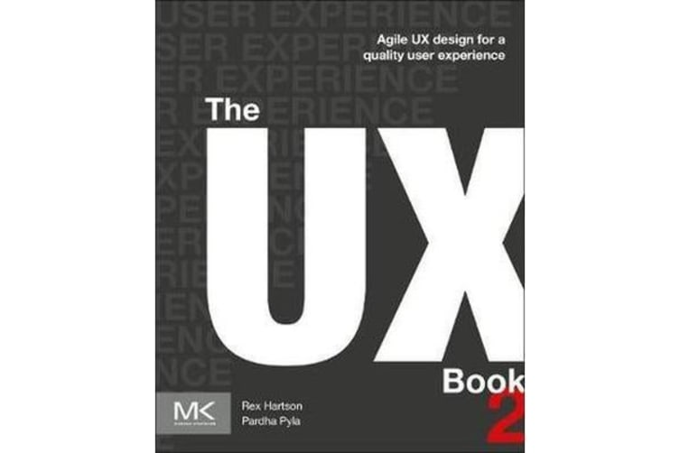 The UX Book - Agile UX Design for a Quality User Experience