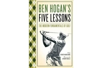 Five Lessons - The Modern Fundamentals of Golf