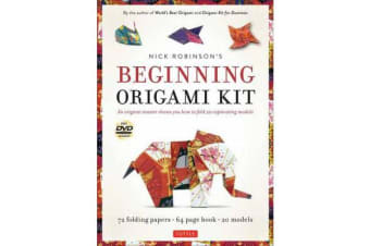 Nick Robinson's Beginning Origami Kit - An Origami Master Shows You how to Fold 20 Captivating Models: Kit with Origami Book, 72 High-Quality Origami Papers & DVD