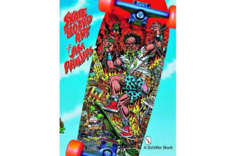 Skateboard Art of Jim Phillips