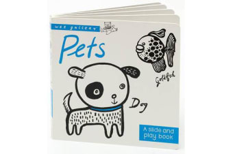 Pets - A Slide & Play Book