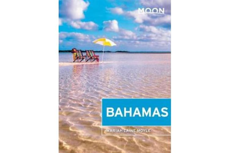 Moon Bahamas (First Edition)