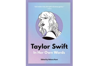 Taylor Swift - In Her Own Words