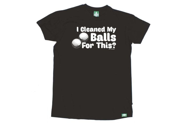 Out Of Bounds Golf Tee - I Cleaned My Balls For This - (Small Black Mens T Shirt)