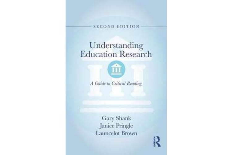 Understanding Education Research - A Guide to Critical Reading
