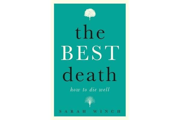 The Best Death - How to Die Well