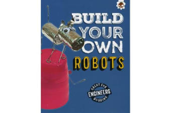 Build Your Own Robots - Super Engineer