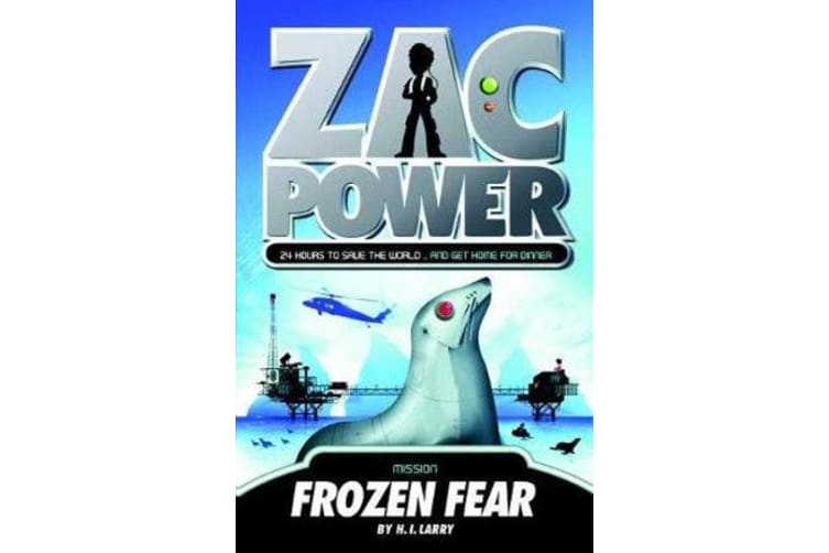 Zac Power #4: Frozen Fear - 24 Hours to Save the World ... and Get Home for Dinner