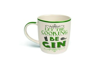 Ceramic Quote Mug Funny Drinking Tea Cup Tumbler - Let The Cooking Be Gin