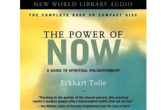 The Power of Now: Unabridged - A Guide to Spiritual Enlightenment