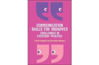 Communication Skills for Midwives - Challenges in everyday practice
