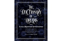 The Dictionary of Dreams - Every Meaning Interpreted