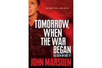 Tomorrow, When the War Began - TV Tie-In