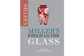 Miller's Field Guide - Glass