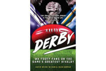 Derby - WA Footy Fans on the Game's Greatest Rivalry