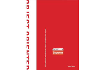 Object Oriented - An Anthology of Supreme Accessories from 1994-2018