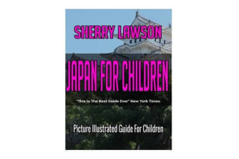 Japan for Children - Picture Illustrated Guide for Children