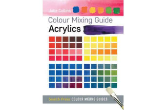 Colour Mixing Guide - Acrylics