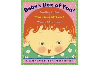 Baby's Box of Fun - A Karen Katz Lift-the-Flap Gift Set: Where Is Baby's Bellybutton?; Where Is Baby's Mommy?: Toes, Ears, & Nose!