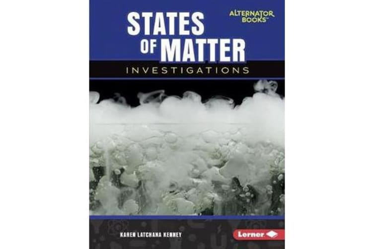 Key Questions in Physical Science - States of Matter