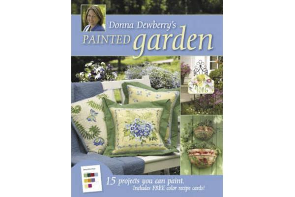 Donna Dewberry's Painted Garden - 15 Projects You Can Paint