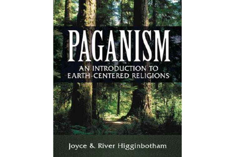 Paganism - An Introduction to Earth-centered Religions