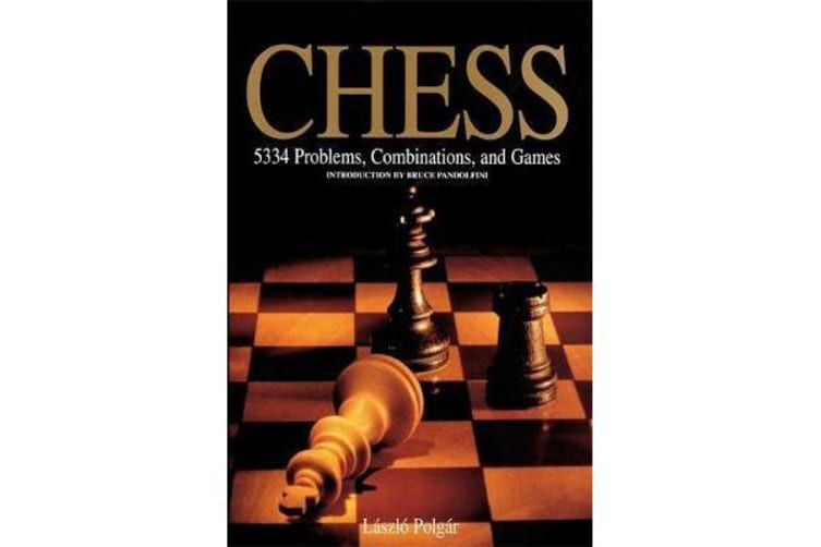 Chess - 5334 Problems, Combinations and Games