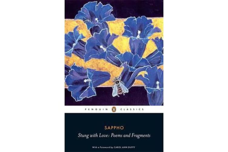 Stung with Love - Poems and Fragments of Sappho