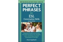Perfect Phrases for ESL - Conversation Skills, Second Edition