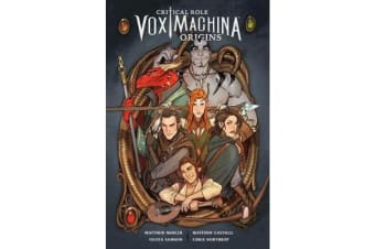 Critical Role Vox Machina - Origins Volume 1