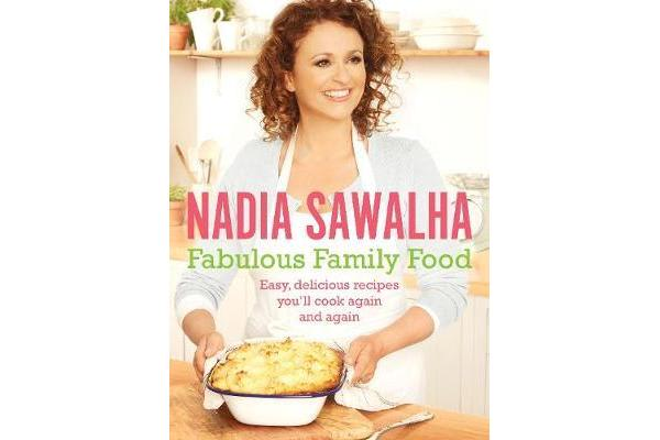 Image of Fabulous Family Food - Easy, delicious recipes you'll cook again and again