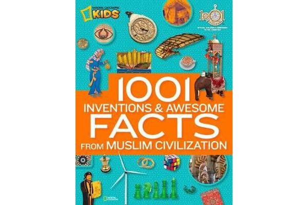 Image of 1001 Inventions & Awesome Facts About Muslim Civilisation
