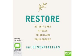 Restore : 20 Self-Care Rituals to Reclaim Your Energy
