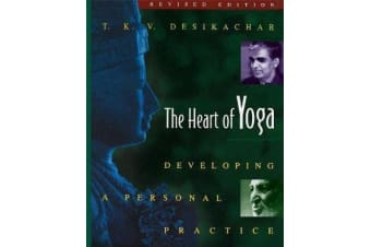 The Heart of Yoga - Developing Personal Practice