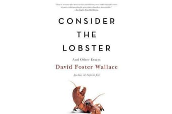 Consider the Lobster - And Other Essays