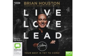 Live Love Lead - Your Best Is Yet to Come!