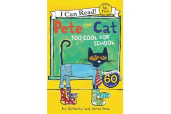 Pete The Cat - Too Cool For School
