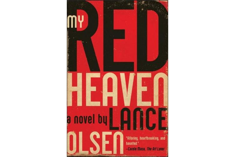 My Red Heaven - A Novel