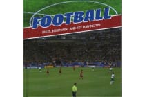 Football - Rules, Equipment and Key Playing Tips
