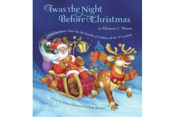 Twas the Night Before Christmas - Edited by Santa Claus for the Benefit of Children of the 21st Century