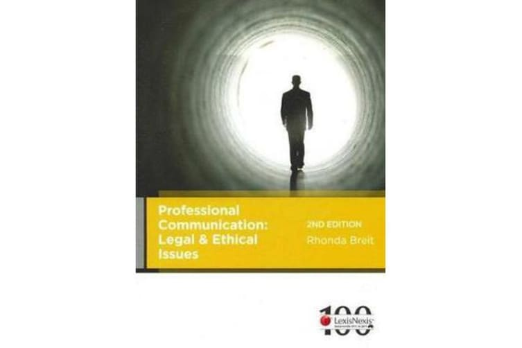 Professional Communication - Legal and Ethical Issues
