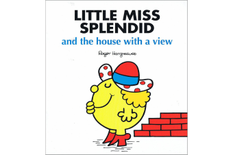 Little Miss Splendid And The House With A View - By Roger Hargreaves
