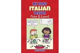 My First Italian Lesson - Color & Learn!