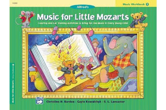 Music for Little Mozarts Music Workbook, Bk 2 - Coloring and Ear Training Activities to Bring Out the Music in Every Young Child