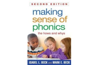 Making Sense of Phonics, Second Edition - The Hows and Whys