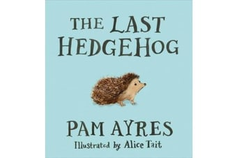 The Last Hedgehog