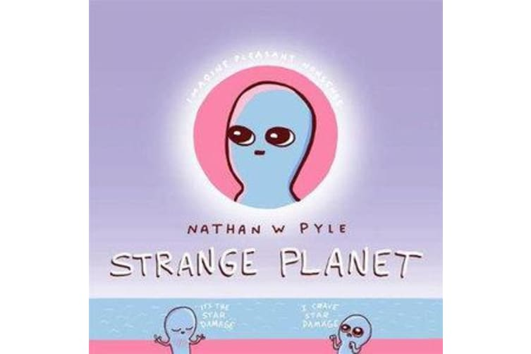 Strange Planet - The Comic Sensation of the Year