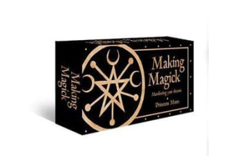 Making Magick - Manifesting your dreams