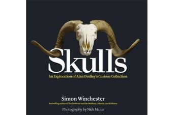 Skulls - An Exploration of Alan Dudley's Curious Collection