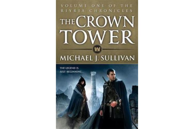 The Crown Tower - Book 1 of The Riyria Chronicles